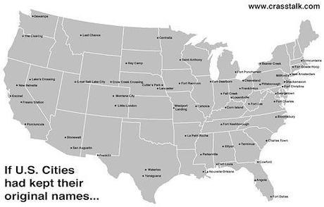 If U.S. Cities Had Kept Their Original Names
