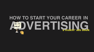 How to Start Your Career in Advertising
