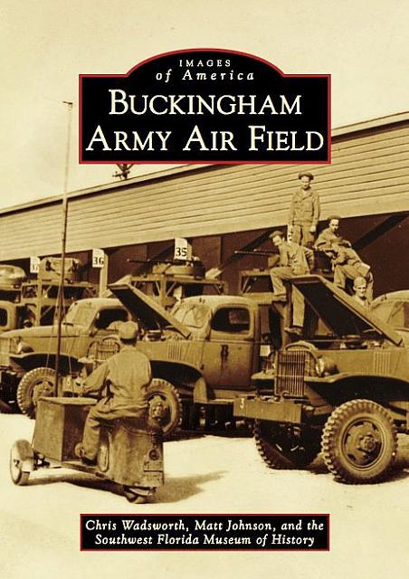 Buckingham Army Air Field - Arcadia Publishing - Cover