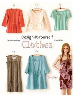 Book Review: Design-It-Yourself Clothes: Patternmaking Simplified