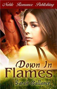 Sarah Ballance: Down in Flames - Hot new release!