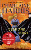 Dead and Gone: A Sookie Stackhouse Novel (Southern Vampire Mysteries, No. 9)