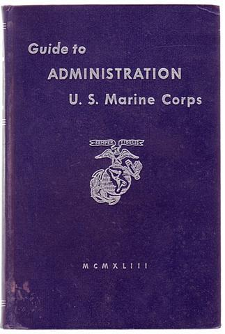 Guide to Administration - US Marine Corps 1943