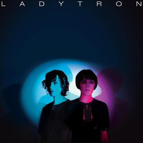 Ladytron to release a 2-disc BEST OF on March 29th!