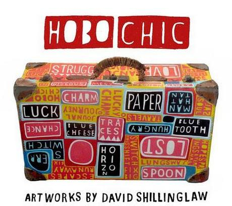 David Shillinglaw — Hobo Chic
