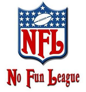 The NFL Soon To Be The No Fun league
