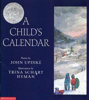 JOHN UPDIKE: A CHILD'S CALENDAR