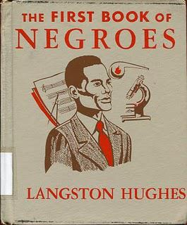 LANGSTON HUGHES: THE FIRST BOOK OF NEGROES