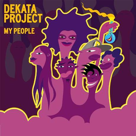 New release from Dekata Project - My People