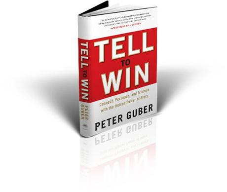 Tell to Win: Connect, Persuade & Triumph