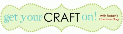 Get Your Craft On Tuesday