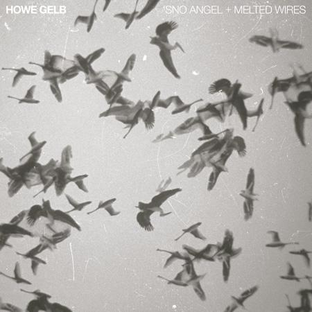 Howe Gelb: Sno Angel + Melted Wires