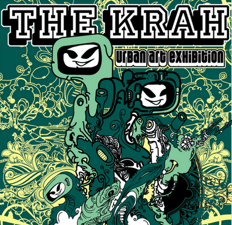 The Krah - Urban Art Exhibition