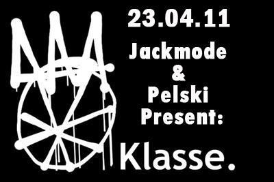 SATURDAY: Klasse Recordings host Room 2 of Jackmode vs Pelski