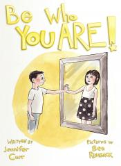 "A new children's book: ""Be Who You Are"""