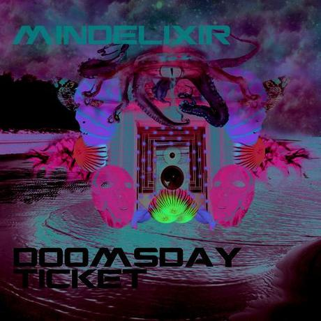 Mindelixir new LP - Doomsday Ticket out now on Daly City Records