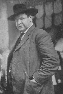 For May Day -- I give you Big Bill Haywood