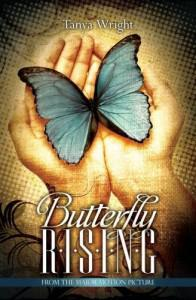 Butterfly Rising by Tanya Wright
