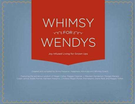 Whimsy for Wendys: Joy-Infused Living for Grown Ups  [eBook Review and Giveaway]: