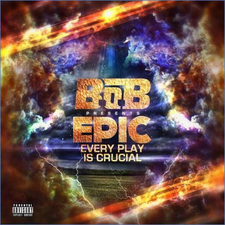 Mixtape : B.o.B Every Play Is Crucial  !