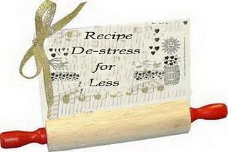 Recipe - De-Stress for Less