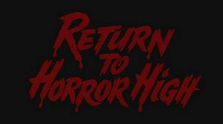 Terribly Awesome!: Return to Horror High