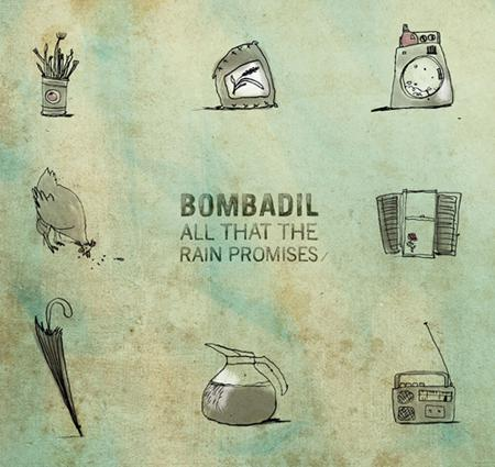 bombadil cover art mres 1 BOMBADILS ALL THAT THE RAIN PROMISES [7.5]