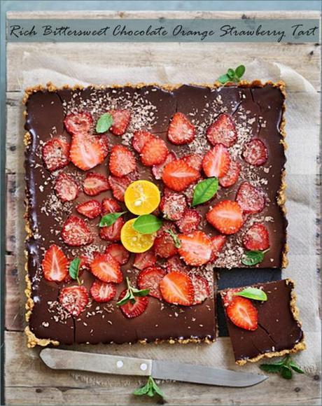 Baking| Eggless Rich Bittersweet Chocolate Orange Strawberry Tart with ...