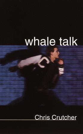 School Book Review: Whale Talk by Chris Crutcher