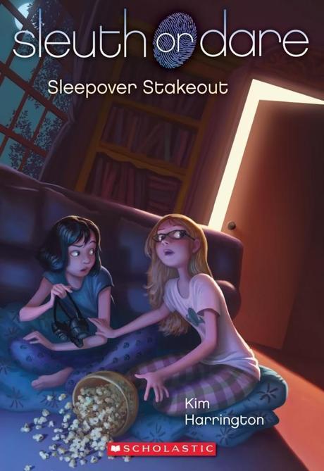 Sleepover Stakeout (Sleuth or Dare #2) by Kim Harrington
