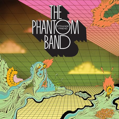 Album Review - The Phantom Band - Strange Friend