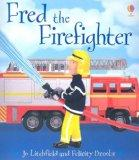 Children's Hour: Fred the Firefighter