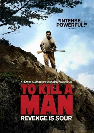 MOVIE OF THE WEEK: To Kill A Man