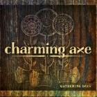 Charming Axe: Gathering Days