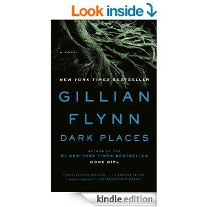 "My Thoughts on ""Dark Places"" by Gillian Flynn"
