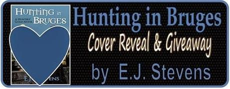 Hunting in Bruges by EJ Stevens: Cover Reveal