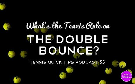 Tennis-Rule-on-Double-Bounces