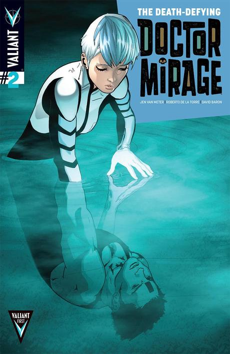 Valiant First Look: THE DEATH-DEFYING DR. MIRAGE #2