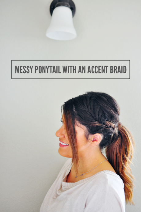 Messy Ponytail With An Accent Braid Tutorial