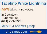 Tacofino White Lightning on Urbanspoon
