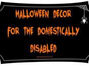 Halloween Décor Domestically Disabled