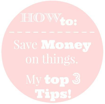 How to: Save Money on things! My top 3 Tips!