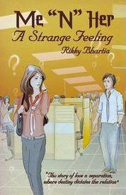 "Me ""N"" Her – A Strange Feeling by Rikky Bhartia: Book Review"