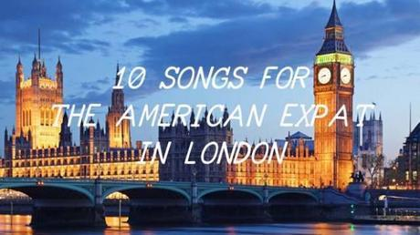 63950 640x360 london icons2 640 620x348 10 SONGS FOR THE AMERICAN EXPAT IN LONDON