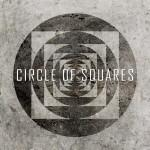 Circle Of Squares - Review