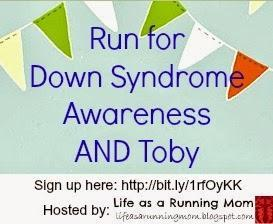 Run for Down Syndrome Awareness AND Toby