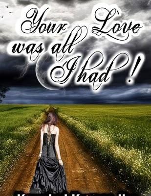 Your Love was all I had! by Kaushal Kumar Jha: Book Review