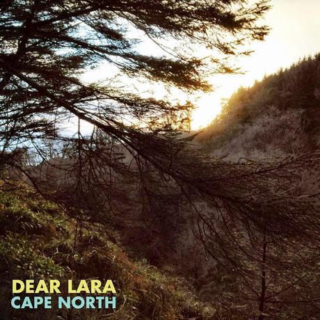 EP Review - Dear Lara - Cape North