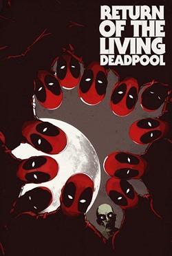 Return of the Living Deadpool #1 Cover