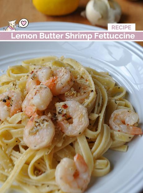 Garlic Lemon Butter Shrimp Fettuccine Recipe